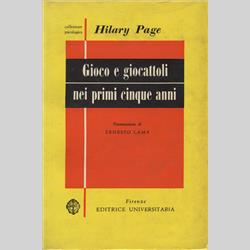Hilary Page Books - Playtime in the First Five Years - Italian Edition - 1963 - http://www.hilarypagetoys.com