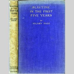 Hilary Page Books - Playtime in the first Five Years - First Edition 1938 - http://www.hilarypagetoys.com