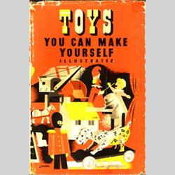 Hilary Page Books - Toys to Make Yourself - 1949 - http://www.hilarypagetoys.com