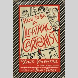 Louis Valentine - How to be a Lightning Cartoonist.jpeg